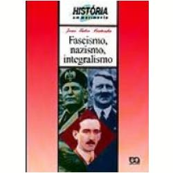 bertonha-fascismonazismointegralismo